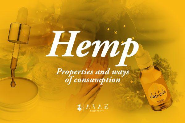 Hemp, Properties and ways of consumption
